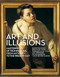 Art and Illusions - Trompe l'oeil masterpieces - Palazzo Strozzi, Florence