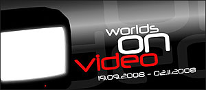 Worlds on Video - International Video Art - Strozzina, Florence